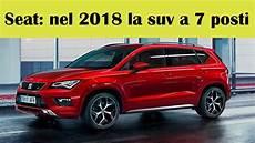 Seat Nel 2018 La Suv A 7 Posti