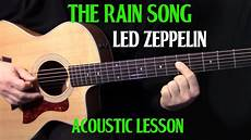 how to play song on guitar how to play quot the song quot on guitar by led zeppelin part 1 acoustic guitar lesson