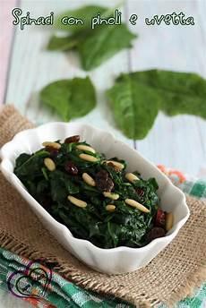 come cucinare gli spinaci come contorno spinaci con pinoli e uvetta ricetta contorno cucina