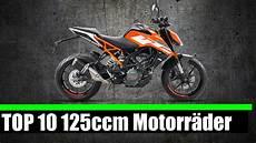 125 ccm motorrad top 10 125 ccm motorr 196 der 2017