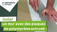 Isolation Plaque Polystyrene Comment Isoler Un Mur Avec Des Plaques De Polystyr 232 Ne