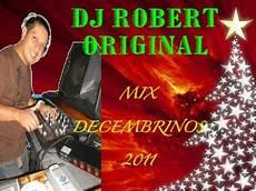 Dj Robert - dj robert original mix decembrinos 2011 extremo total
