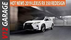 the lexus rx 2018 vs 2019 spesification 2019 lexus rx 350 redesign specs and price