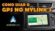 aprenda a usar o gps no android auto do seu mylink 2