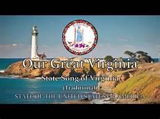 Virina Malvorlagen Lyrics Usa State Song Virginia Our Great Virginia Traditional