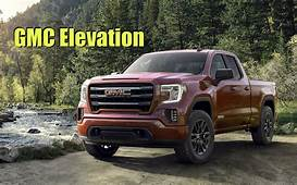 What Is The 2019 GMC Sierra 1500 Elevation All About