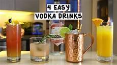 four easy vodka drinks youtube