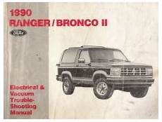 free auto repair manuals 1990 ford ranger electronic toll collection 1990 ford ranger bronco ii factory electrical and vacuum trouble shooting manual evtm softcover