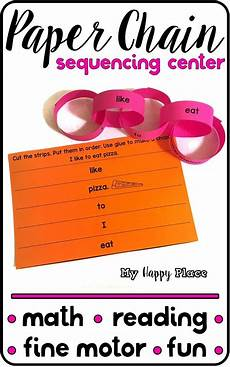 paper chains sequencing center motor math and reading practice sequencing activities