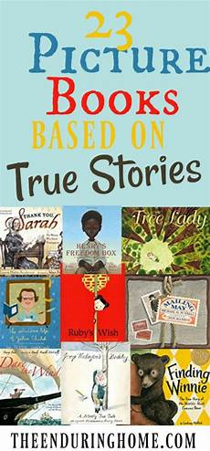 children s picture books based on true stories 23 fantastic picture books based on true stories to inspire kids