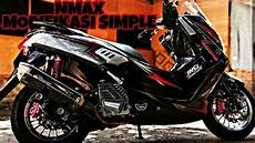 Modifikasi Nmax Terbaru by Modifikasi Yamaha Nmax Simple Terbaru