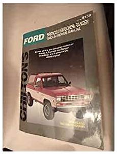 chilton car manuals free download 2006 ford ranger on board diagnostic system ford bronco ii explorer ranger 1983 94 repair manual chilton s total car care kerry a