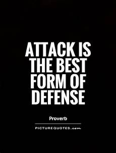 defensive sayings quotes quotesgram