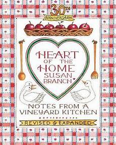 Kitchen Notes Prices by Of The Home Notes From A Vineyard Kitchen By Susan