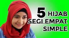 5 Cara Memakai Jilbab Segi Empat Simple Untuk Sehari Hari