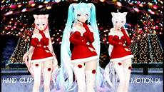 mmd clap merry christmas motion dl youtube
