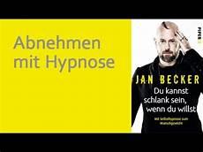 Hypnose Zum Abnehmen - abnehmen mit hypnose du kannst schlank sein wenn du