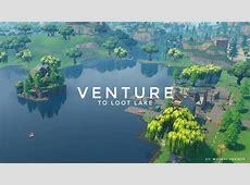 Venture to Loot Lake.   Fortnite: Battle Royale Armory Amino