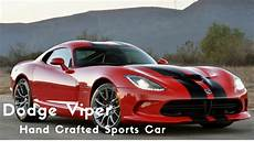 new dodge sports car the new 2017 dodge viper crafted sports car