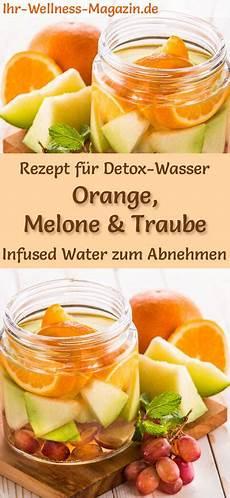 orangen melonen trauben wasser rezept f 252 r infused water