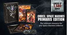 space edition space marine codex primaris marines collectors editions
