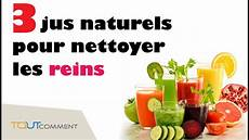 3 recettes de jus naturels pour nettoyer les reins