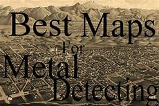 best for metal best maps for metal detecting