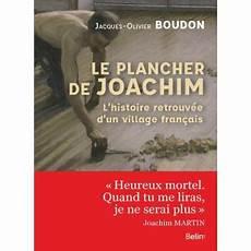 le plancher de joachim le plancher de joachim broch 233 jacques olivier boudon