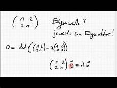 07b 9 eigenwerte eigenvektoren einer 2x2 matrix