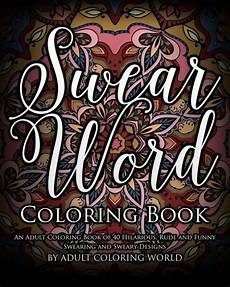swear word coloring book an adult coloring book of 40