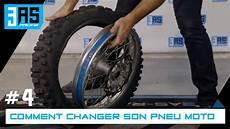 Tuto Moto 4 Comment Changer Pneu Motocross