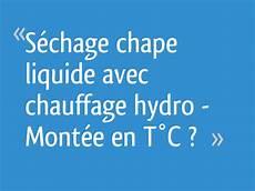 s 233 chage chape liquide avec chauffage hydro mont 233 e en t 176 c