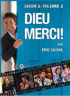 dieu merci comme 201 ric salvail nous on dit dieu mer 231 i on gagne ici