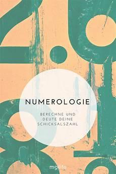 numerologie schicksalszahl berechnen und deuten