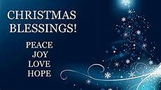 christmas blessings peace and love youtube