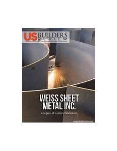 weiss sheet metal inc us builders review