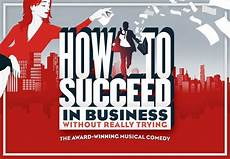 how to succeed in business without really trying wilton s