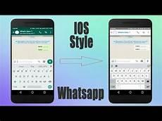 ios apple whatsapp style any android 2018 youtube