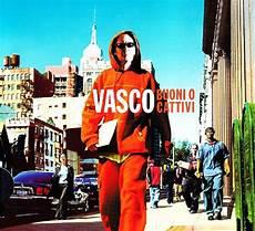 vasco buoni o cattivi album senorita vasco lyrics mp3 zortam