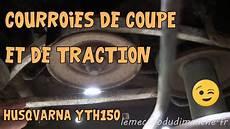 Tuto Husqvarna Yth150 07 Courroies De Coupe Et De