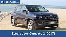 essai jeep compass essai jeep compass 2 2017 d 233 boussol 233
