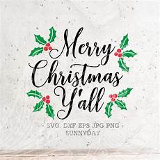 merry christmas y all svg file dxf silhouette print vinyl etsy
