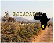 heure afrique du sud 5 id 233 es d escapade 224 moins de deux heures de cape town