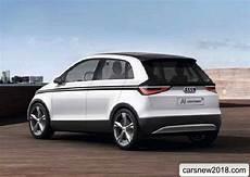 Audi A2 2018 2019 Cars News Reviews Photos