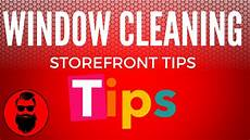 Window Cleaning Store Front Tips