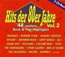 hits der 80er hits der 80er jahre 48 weitere rock pop highlights vol