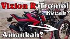 Vixion R Jari Jari by Vixion R Jari Jari Tromol Becak Gurih Gan 008