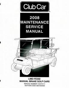 what is the best auto repair manual 2008 chevrolet impala spare parts catalogs 2008 club car limo fe350 manual brake service manual