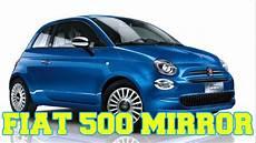 Fiat 500 Mirror Siempre Conectado