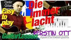 Kerstin Ott Die Immer Lacht Text - die immer lacht kerstin ott gitarre lernen